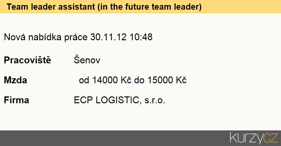 Team leader assistant (in the future team leader), Úředníci ve skladech
