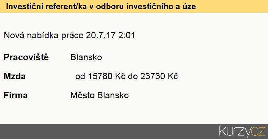 Investiční referent/ka v odboru investičního a územního rozvoje města blanska, Stavební technici přípravy a realizace investic, inženýringu