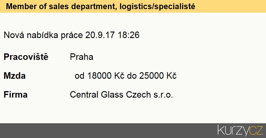Member of sales department, logistics/specialisté v oblasti logistiky, Specialisté v oblasti logistiky