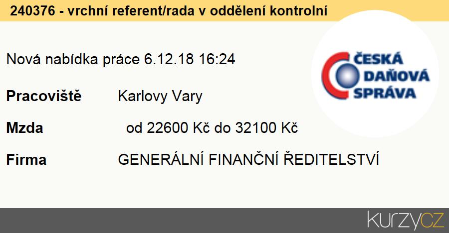 240376 - vrchní referent/rada v oddělení kontrolním, Úředníci v oblasti daní