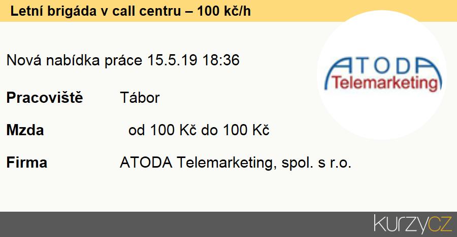 Letní brigáda v call centru – 100 kč/h, Pracovníci v zákaznických kontaktních centrech